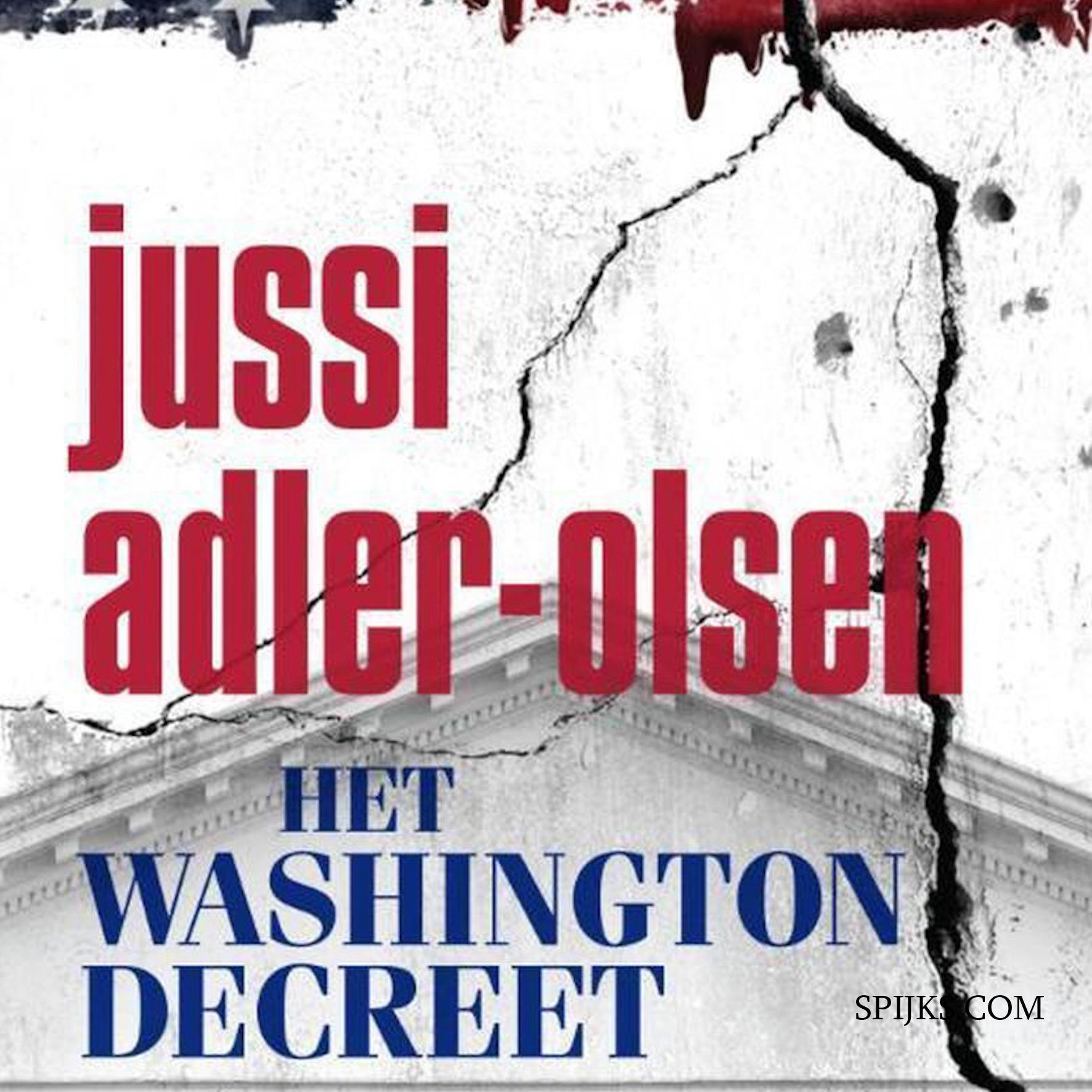 Spijks.com Boekenkast | Het Washington decreet, Jussi Adler-Olsen
